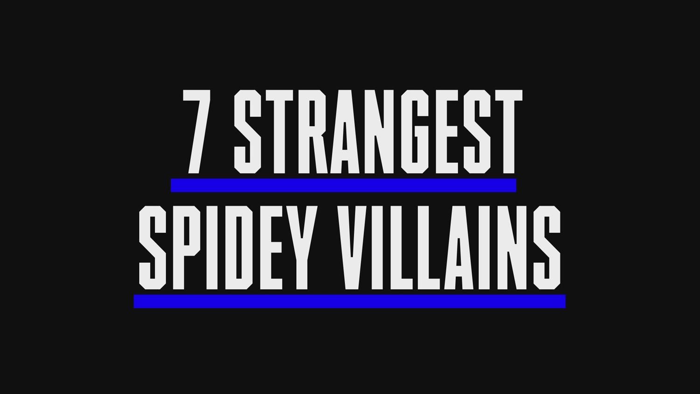 The 7 Strangest Spider-Man Villains