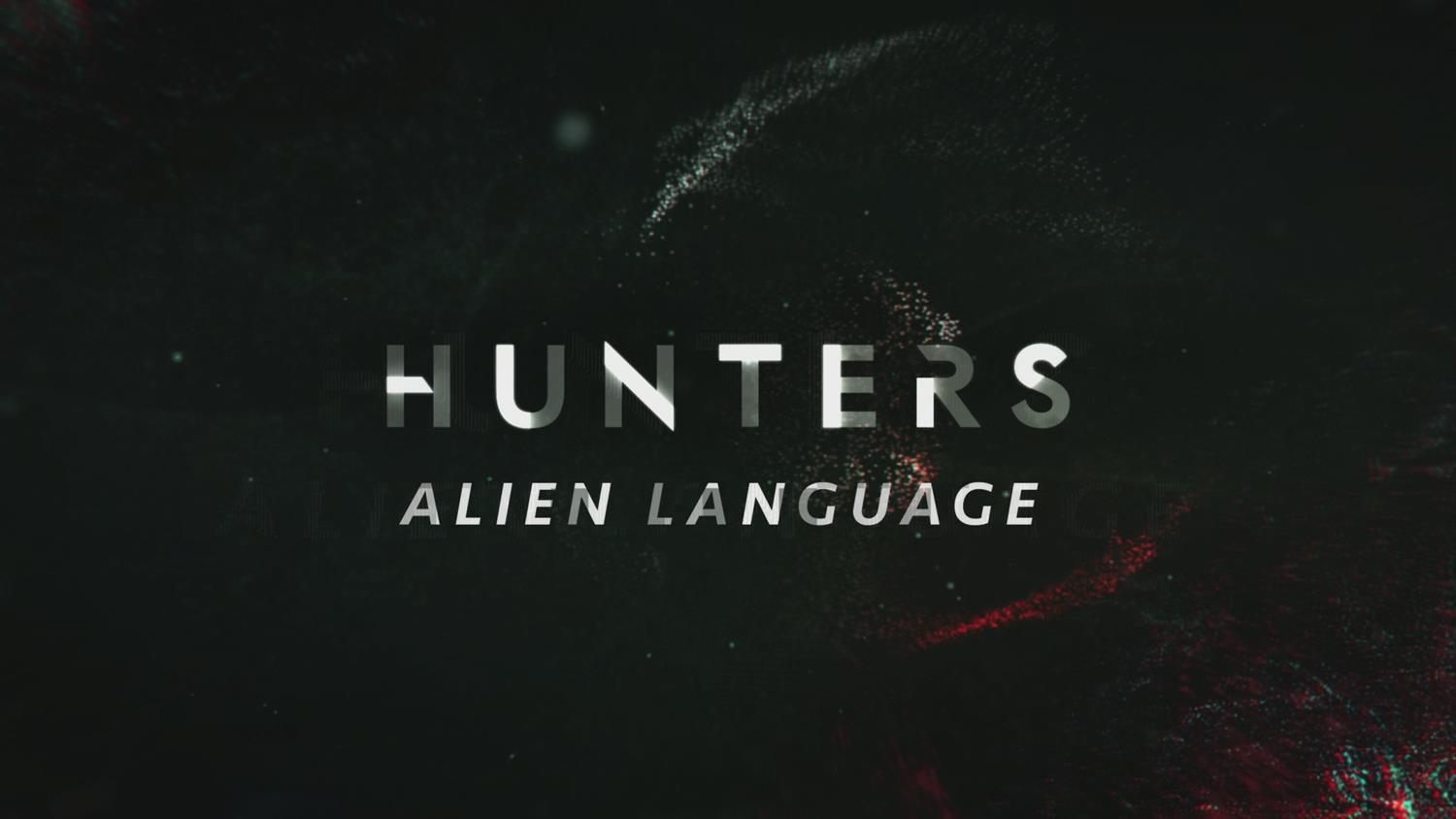 Hunters: The Aliens' Language