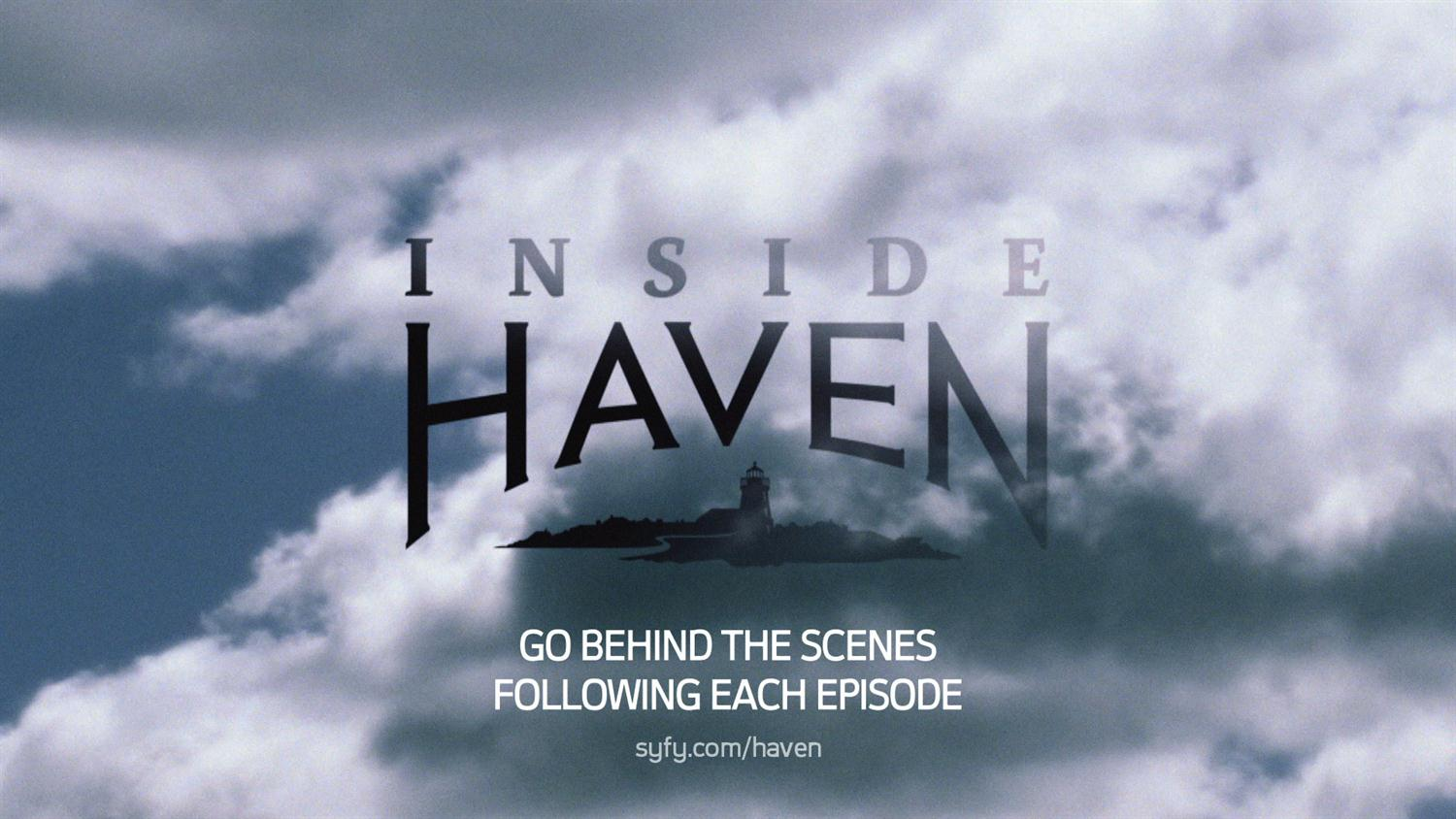 INSIDE HAVEN: Go Behind the Scenes of Season 4
