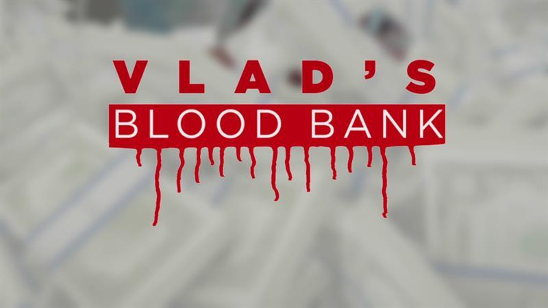 Definitely Not Fake Commercial - Vlad's Blood Bank