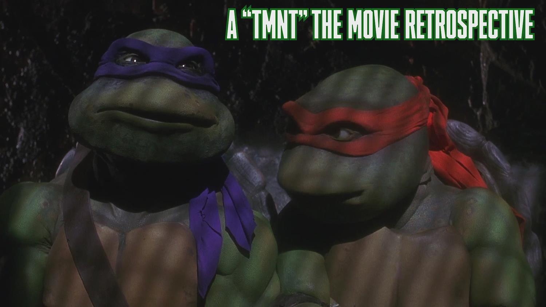 1990's Teenage Mutant Ninja Turtles Movie: A Look Back