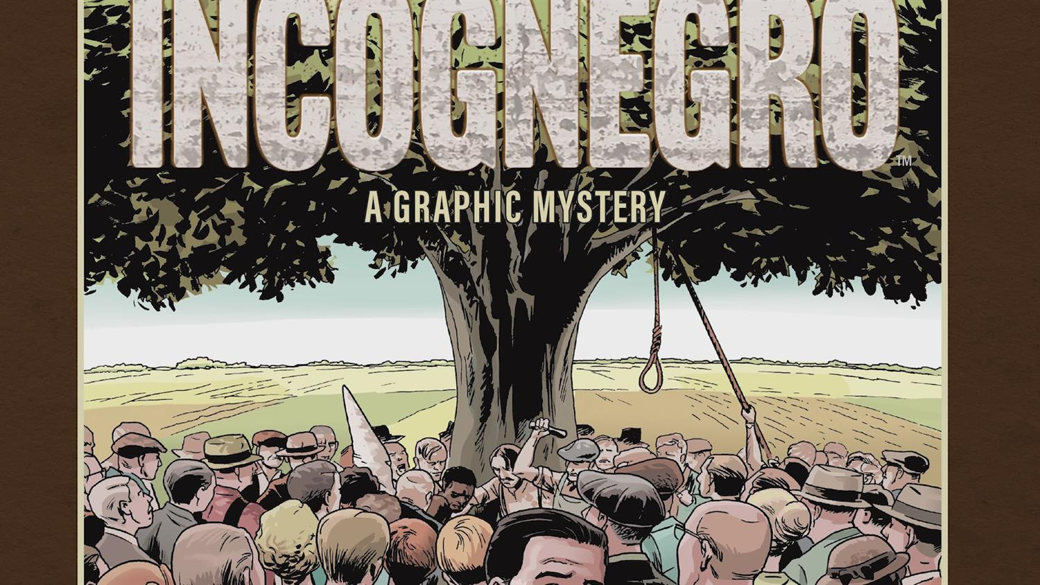The Return of Incognegro: Berger Books Revises Story