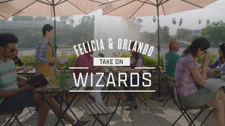 Felicia & Orlando Take On ... Wizards