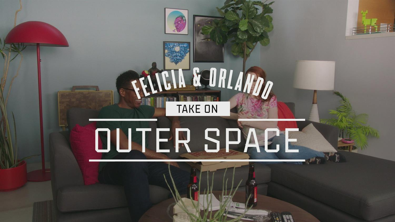 Felicia & Orlando Take On ... Outer Space
